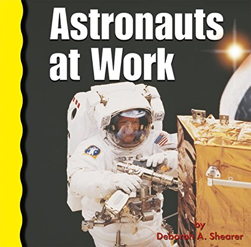 9780736845311: Astronauts at Work (Explore Space!)