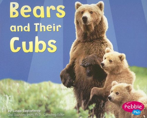9780736846387: Bears and Their Cubs (Animal Offspring)