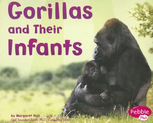 9780736846455: Gorillas and Their Infants (Animal Offspring)
