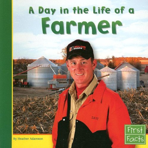 9780736846745: A Day in the Life of a Farmer (Community Helpers at Work)
