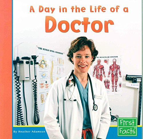 9780736846752: A Day in the Life of a Doctor (Community Helpers at Work)