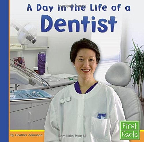 9780736846776: A Day in the Life of a Dentist (Community Helpers at Work)
