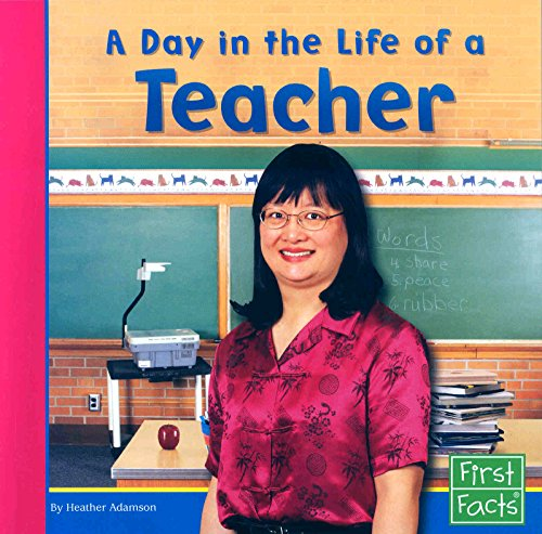9780736846790: A Day in the Life of a Teacher (Community Helpers at Work)