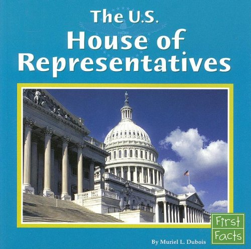 9780736846899: The U.s. House of Representatives
