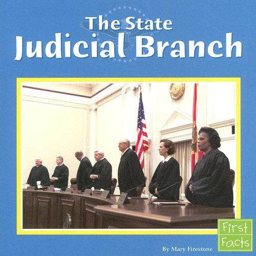 9780736846912: The State Judicial Branch (The U.S. Government)
