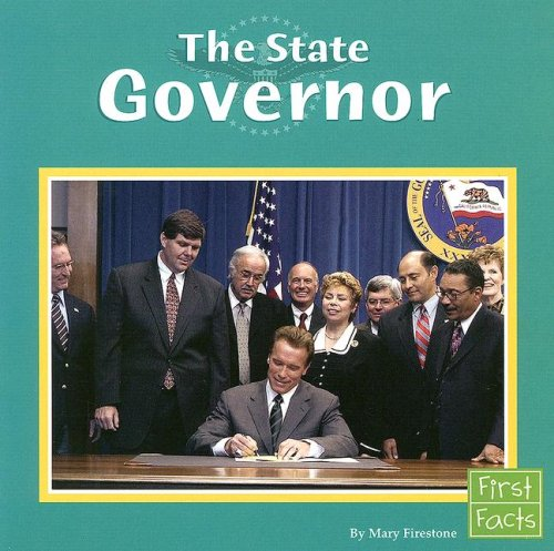 9780736846929: The State Governor (The U.S. Government)