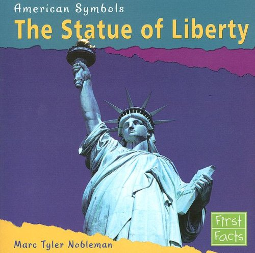 9780736847032: The Statue of Liberty (American Symbols)