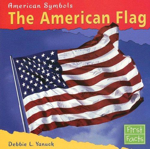 9780736847056: The American Flag (American Symbols)