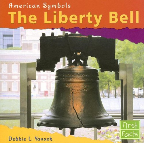 9780736847070: The Liberty Bell (American Symbols)