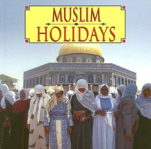 9780736847308: Muslim Holidays (Ethnic Holidays)