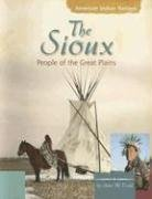 9780736848206: The Sioux: People of the Great Plains (American Indian Nations)