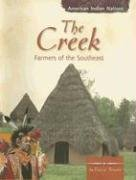 9780736848237: The Creek: Farmers of the Southeast (American Indian Nations)
