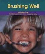 9780736848596: Brushing Well (Dental Health)