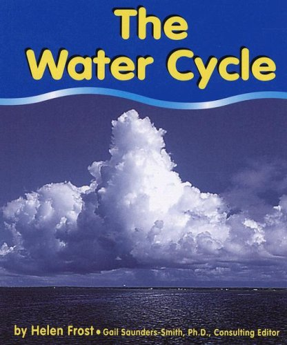 9780736848749: The Water Cycle