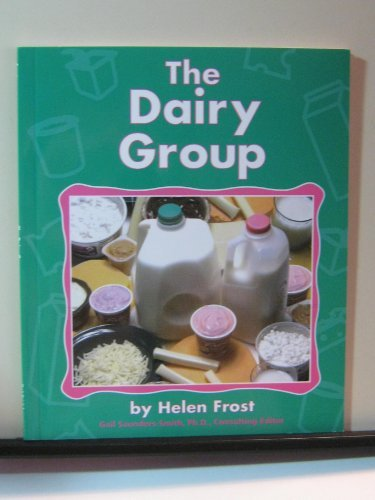 9780736848909: The Dairy Group (The Food Guide Pyramid)