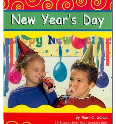 9780736848992: New Year's Day (Holidays and Celebrations)