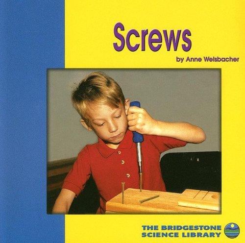 9780736849487: Screws (Understanding Simple Machines)