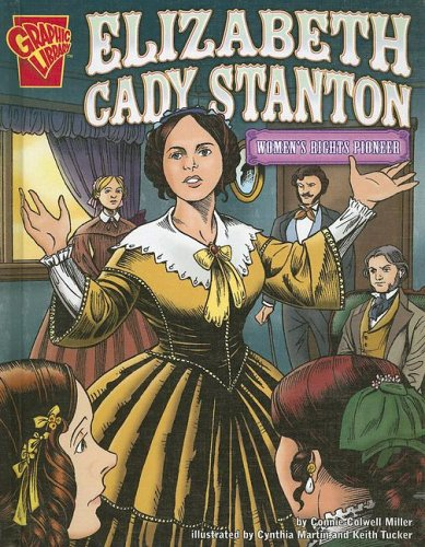9780736849715: Elizabeth Cady Stanton: Women's Rights Pioneer (Graphic Biographies)