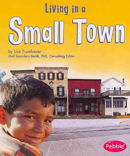9780736850803: Living in a Small Town (Communities)