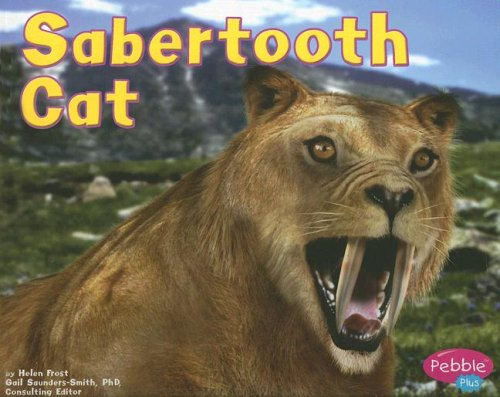 9780736851053: Sabertooth Cat (Dinosaurs and Prehistoric Animals)