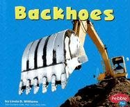 9780736851305: Backhoes (Mighty Machines)