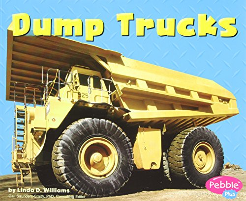 9780736851343: Dump Trucks (Pebble Plus: Mighty Machines)