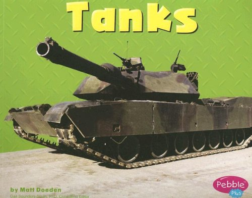 Tanks (Mighty Machines): Doeden, Matt