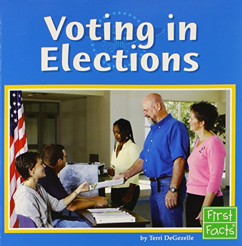 9780736851558: Voting in Elections (The U.S. Government)