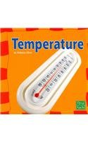 9780736851596: Temperature (Our Physical World) (First Facts: Our Physical World)