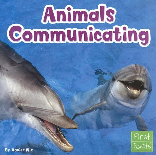 9780736851640: Animals Communicating (Learn about Animal Behavior)