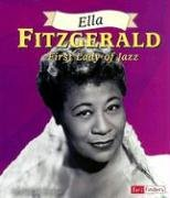 9780736851855: Ella Fitzgerald: First Lady of Jazz (Fact Finders Biographies: Great African Americans)