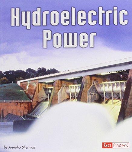 Hydroelectric Power: Josepha Sherman