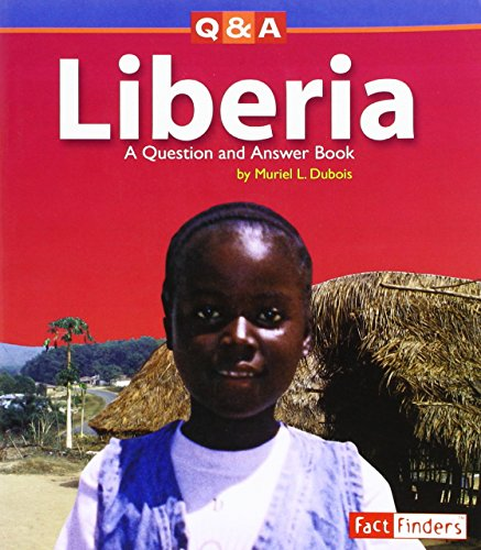 9780736852043: Liberia: A Question and Answer Book (Questions and Answers: Countries)