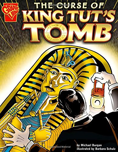 9780736852449: The Curse of King Tut's Tomb (Graphic History)