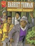 9780736852456: Harriet Tubman and the Underground Railroad (Graphic History)