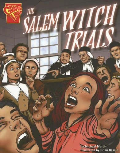 9780736852463: The Salem Witch Trials (Graphic History)