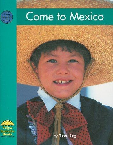 9780736852746: Come to Mexico (Yellow Umbrella)