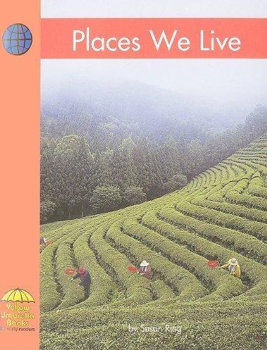 Places We Live (Yellow Umbrella Books: Social Studies - Level B): Ring, Susan