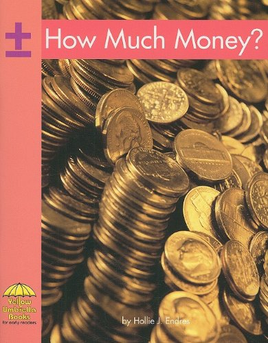 9780736852890: Library Book: How Much Money? (Rise and Shine)