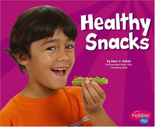 9780736853699: Healthy Snacks (Healthy Eating with MyPyramid)