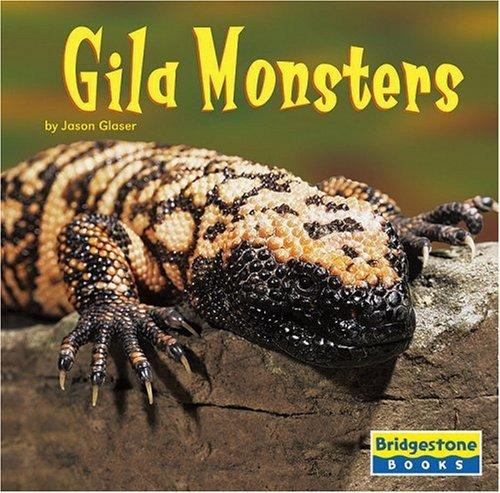 Gila Monsters (World of Reptiles): Glaser, Jason
