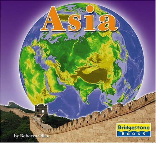 9780736854276: Asia (The Seven Continents)