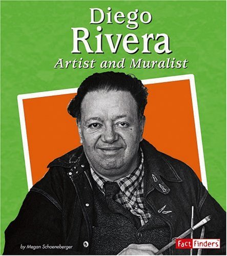 9780736854375: Diego Rivera: Artist and Muralist (Fact Finders Biographies: Great Hispanics)