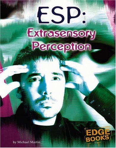 9780736854511: ESP: Extrasensory Perception (The Unexplained)