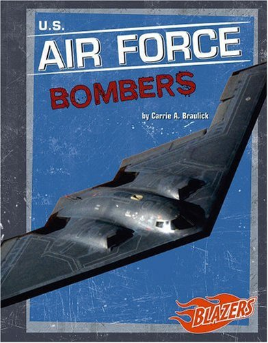 9780736854665: U.S. Air Force Bombers (Military Vehicles)
