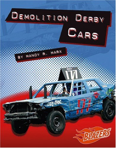 9780736854726: Demolition Derby Cars (Horsepower)