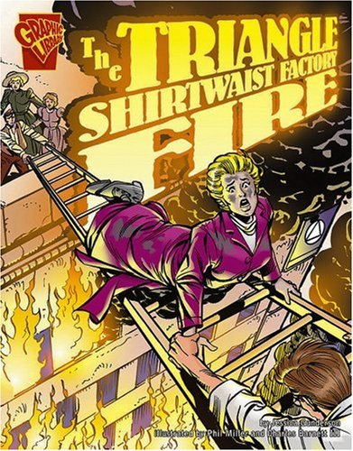 9780736854832: The Triangle Shirtwaist Factory Fire (Graphic Library)