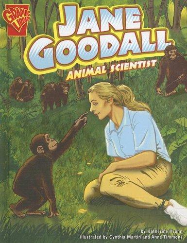 Jane Goodall: Animal Scientist (Graphic Biographies): Krohn, Katherine