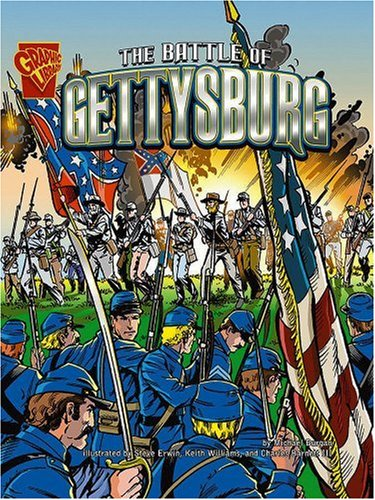The Battle of Gettysburg (Graphic History): Burgan, Michael