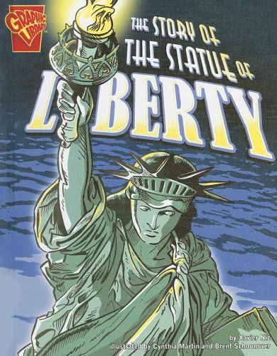9780736854948: The Story of the Statue of Liberty (Graphic History)